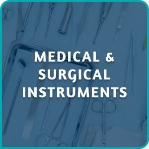 MEDICAL & SURGICAL INSTRUMENTS