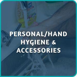 PERSONAL/HAND HYGIENE & ACCESSORIES
